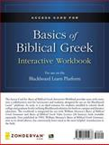 Access Card for Basics of Biblical Greek Interactive Workbook, Zondervan and Mounce, William D., 0310515939