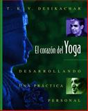 El Corazón del Yoga, T. K. V. Desikachar, 0892815930