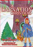 A Carnation Christmas, Vickie Jo Milleson, 0929915933