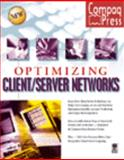 Optimizing Client/Server Networks, Witherspoon, Coletta and Comaq, 1568845936