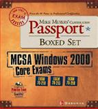 Mike Meyers' MCSA Windows 2000 Core Exams Certification Passport Boxed Set (Exams 70-210, 70-215, 70-218), Newland, Dan and Culp, Brian, 0072225939