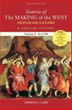 Sources of the Making of the West Vol. 1 : Peoples and Cultures, a Concise History to 1740, Hunt, Lynn and Martin, Thomas R., 0312415931