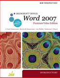 New Perspectives on Microsoft Office Word 2007, Introductory, Premium Video Edition, Zimmerman, S. Scott and Zimmerman, Beverly B., 0538475935