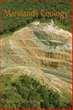 Maryland's Geology, Martin F. Schmidt and Martin F. Schmidt, 0764335936