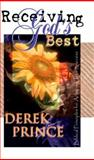 Receiving God's Best, Derek Prince, 0883685930