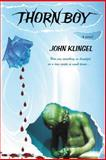 Thorn Boy, John Klingel, 1492815934