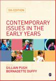 Contemporary Issues in the Early Years, Duffy, Bernadette, 1847875939