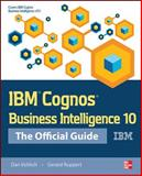 IBM Cognos Business Intelligence, Volitich, Dan and Ruppert, Gerard, 0071775935