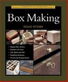 Taunton's Complete Illustrated Guide to Box Making, Doug Stowe, 1561585939