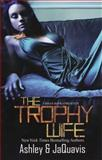 The Trophy Wife, Ashley Jaquavis and new Ashley, 1601625936