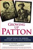 Growing up Patton, Benjamin Patton and Jennifer Scruby, 0425255948