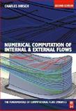 Numerical Computation of Internal and External Flows Vol. 1 : Fundamentals of Computational Fluid Dynamics, Hirsch, Charles, 0750665947