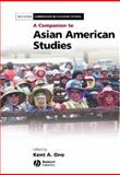 A Companion to Asian American Studies 9781405115940