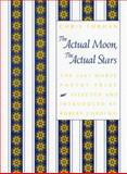 The Actual Moon, the Actual Stars 9781555535940