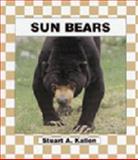 Sun Bears, Stuart A. Kallen, 1562395947