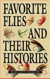 Favorite Flies and Their Histories, Mary Orvis Marbury, 1620875942