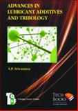 Advances in Lubricant Additives and Tribology, Srivastava, S. P., 8188305944