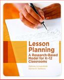 Lesson Planning : A Research-Based Model for K-12 Classrooms, Schoenfeldt, Melinda and Salsbury, Denise E., 0131735942