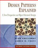 Design Patterns Explained : A New Perspective on Object-Oriented Design, Shalloway, Alan and Trott, James, 0201715945