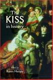 The Kiss in History, Harvey, Karen, 0719065941