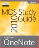 MOS 2010 Study Guide for Microsoft OneNote, Pierce, John and Microsoft Corporation Staff, 073566594X
