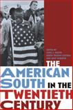 The American South in the Twentieth Century, , 0820325945