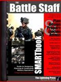 The Battle Staff SMARTbook, 3rd Rev. Ed, Norman M. Wade, 0982485948