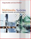 Multimedia Systems : Algorithms, Standards, and Industry Practices, Havaldar, Parag and Medioni, Gerard, 1418835943