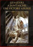 Les 81 Jours a Saint Michel une Victoire Assuree, Padresito Ricky, 1453555943