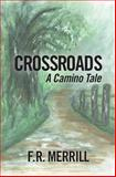 Crossroads, F. Merrill, 1482715945