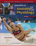 Laboratory Manual to Accompany Seeley's Essentials of Anatomy and Physiology, Patton, Kevin T., 007294594X