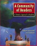 A Community of Readers : A Thematic Approach to Reading, Alexander, Roberta and Lombardi, Jan, 0321045947