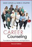 Career Counseling : Foundations, Perspectives, and Applications, , 0415885949