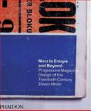Merz to Emigré and Beyond, Steven Heller, 071486594X