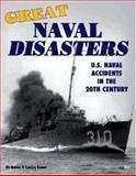 Great Naval Disasters, Kermit H. Bonner, 0760305943