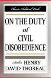 On the Duty of Civil Disobedience, Thoreau, Henry David, 1599865947