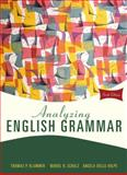Analyzing English Grammar, Klammer, Thomas P. and Schulz, Muriel R., 0205685943