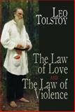 The Law of Love and the Law of Violence, Leo Tolstoy, 0486475948
