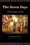 The Seven Days, Clifford Dowdey, 0803265948