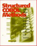 Structured COBOL Methods : How to Design, Code and Test Your Programs So They're Easier to Debug, Document, and Maintain, Noll, Paul, 0911625941