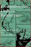 Environmental Dispute Resolution, Bacow, L. S. and Wheeler, M., 0306415941