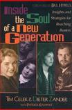 Inside the Soul of a New Generation : Insights and Strategies for Reaching Busters, Celek, Tim and Zander, Dieter, 0310205948