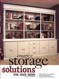 Creative Storage Solutions for Your Home, Rick Williams, 1558705945