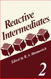 Reactive Intermediates, , 0306405946
