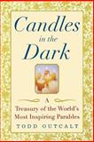 Candles in the Dark, Todd Outcalt, 0471435945
