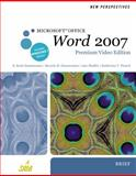 New Perspectives on Microsoft Office Word 2007, Brief, Premium Video Edition, Zimmerman, S. Scott and Zimmerman, Beverly B., 0538475943