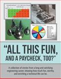 All This Fun, and a Paycheck, Too?, Tom Clifford, 1491825944