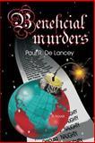 Beneficial Murders, Paul De Lancey, 1495335941