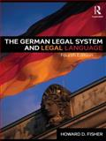 German Legal System and Legal Language, Fisher, Howard D., 041546594X