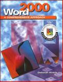 Word 2000 : A Comprehensive Approach, Hinkle, Deborah and McGraw-Hill-Glencoe Staff, 0028055942